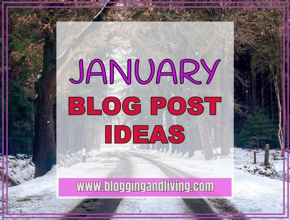 January blog post ideas